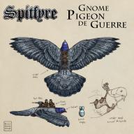 Panzerfäuste Spitfyre Gnome Pigeon de Guerre