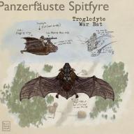 Panzerfäuste Spitfyre Troglodyte War Bat